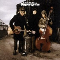 supergrass-money