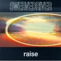 swervedriver-raise