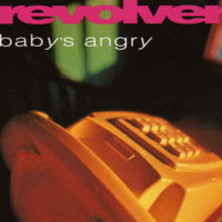 revolver-babysangry