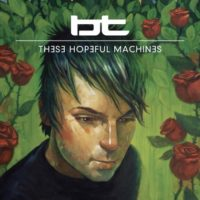 bt-TheseHopefulMachine